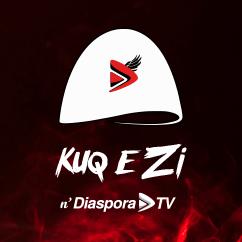 Kuq e Zi n'DiasporaTV